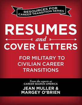 Cover image for Resumes and Cover Letters for Military to Civilian Career Transitions