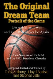 The original dream team. Portrait of the Game cover image