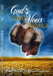 Gods Voice your Choice