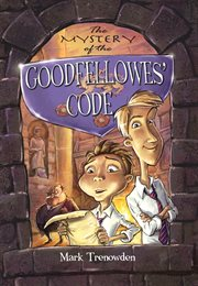 The mystery of the goodfellowes' code cover image