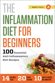 The Inflammation Diet for Beginners