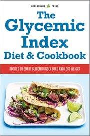 The Glycemic Index Diet and Cookbook