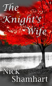 The knight's wife cover image