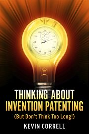 Thinking About Invention Patenting