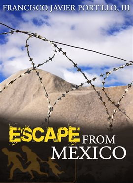 Cover image for Escape From Mexico