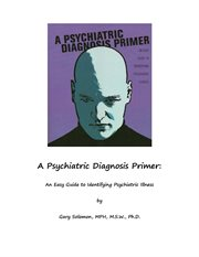 For the Chiropractor A Psychiatric Diagnosis Primer