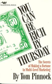 You Can Be Rich by Thursday