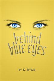 Behind blue eyes cover image
