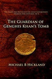 The guardian of Genghis Khan's tomb cover image