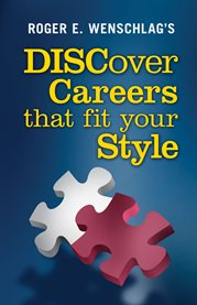 Roger E. Wenschlag's we hug in the hallways here: discover careers that fit your style cover image