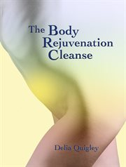 The body rejuvenation cleanse cover image