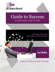 Guide to Success in Business and in Life