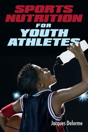 Sports Nutrition for Youth Athletes
