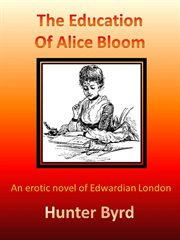 The Education Of Alice Bloom