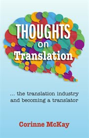 Thoughts on translation: the translation industry and becoming a translator cover image