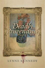 Deadly provenance cover image