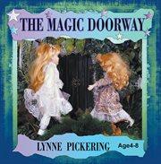 The Magic Doorway