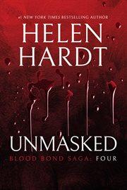 Unmasked: Blood Bond, Volume 4