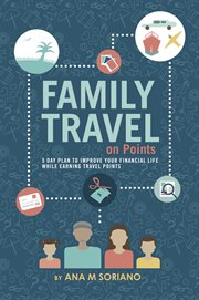 Family Travel on Points
