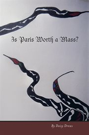 Is Paris Worth A Mass?
