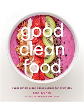 Cover image for Good Clean Food