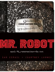 Mr. Robot : red wheelbarrow cover image