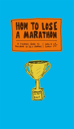 Cover image for How to Lose a Marathon
