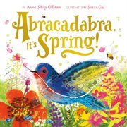 Abracadabra! It's spring! cover image