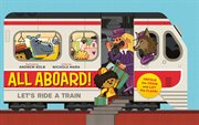 All aboard! Let's ride a train cover image