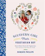Southern Girl Meets Vegetarian Boy