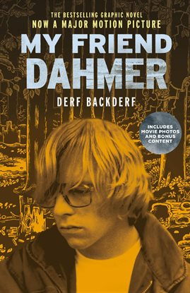 My Friend Dahmer by Derf Backderf Book Cover