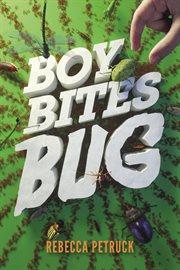 Boy bites bug cover image