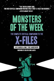 Monsters of the week : the complete critical companion to the X-files cover image