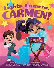 Lights, camera, Carmen cover image