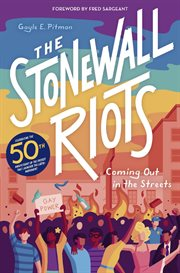 The Stonewall Riots : coming out in the streets cover image