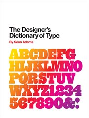 Designer's dictionary of type cover image