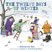 The twelve days of winter : a school counting book cover image