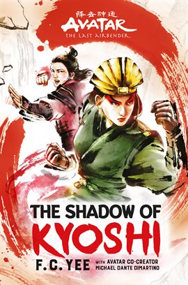 Avatar, The Last Airbender: The Shadow of Kyoshi