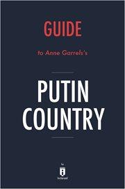 Summary of Putin Country