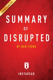 Summary of Disrupted