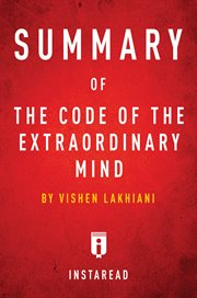 Summary of the code of the extraordinary mind. by Vishen Lakhiani cover image