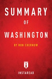 Summary of washington. by Ron Chernow cover image