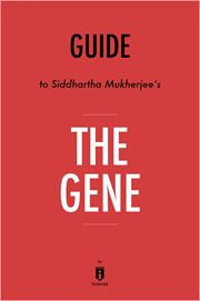 Summary of the gene. by Siddhartha Mukherjee cover image