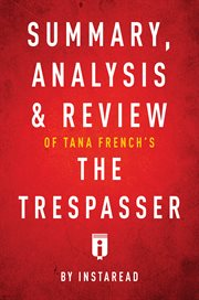 Summary, Analysis & Review of Tana French's the Trespasser