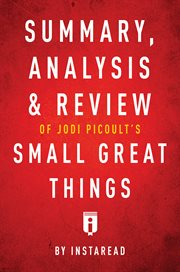 Summary, Analysis & Review of Jodi Picoult's Small Great Things