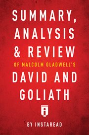 Summary, Analysis & Review of Malcolm Gladwell's David and Goliath