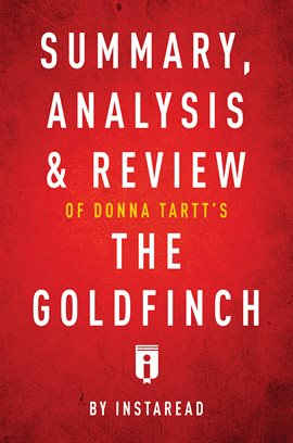 Cover image for Summary, Analysis & Review of Donna Tartt's The Goldfinch by Instaread