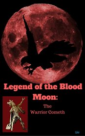 Legend of the Blood Moon