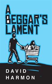 A Beggar's Lament