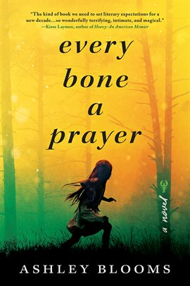 Every Bone a Prayer